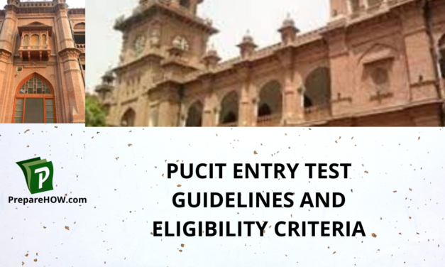 PUCIT Entry Test Guidelines AND ELIGIBILITY CRITERIA