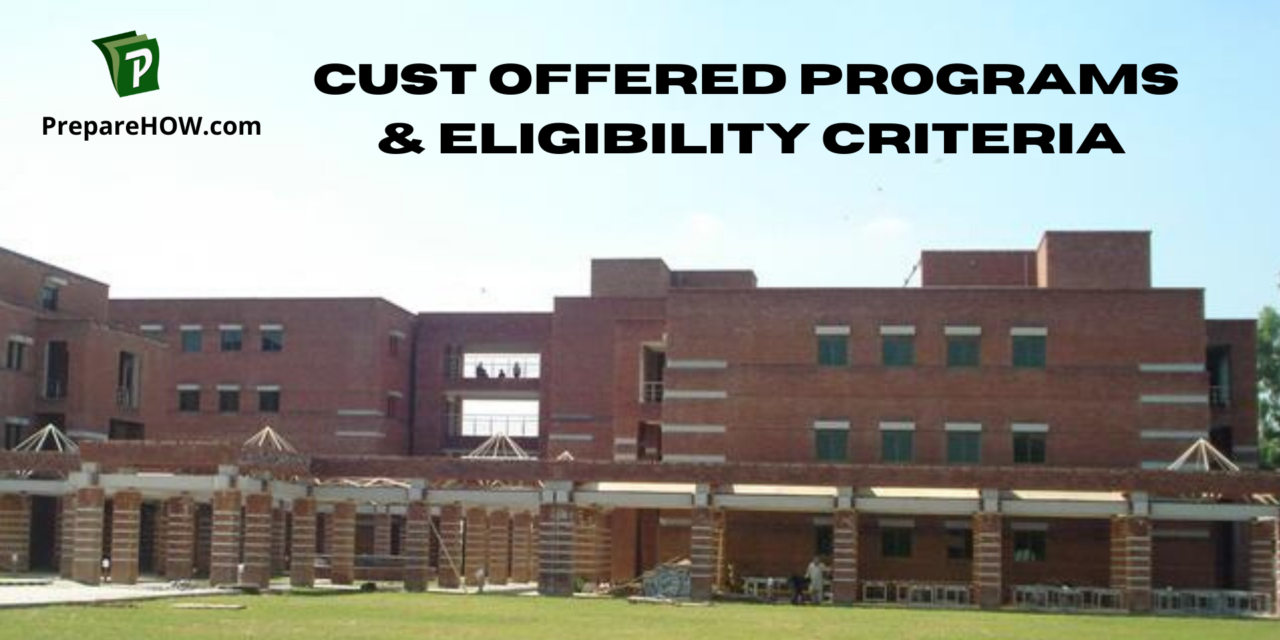 Cust University Offered Programs and Eligibility Criteria