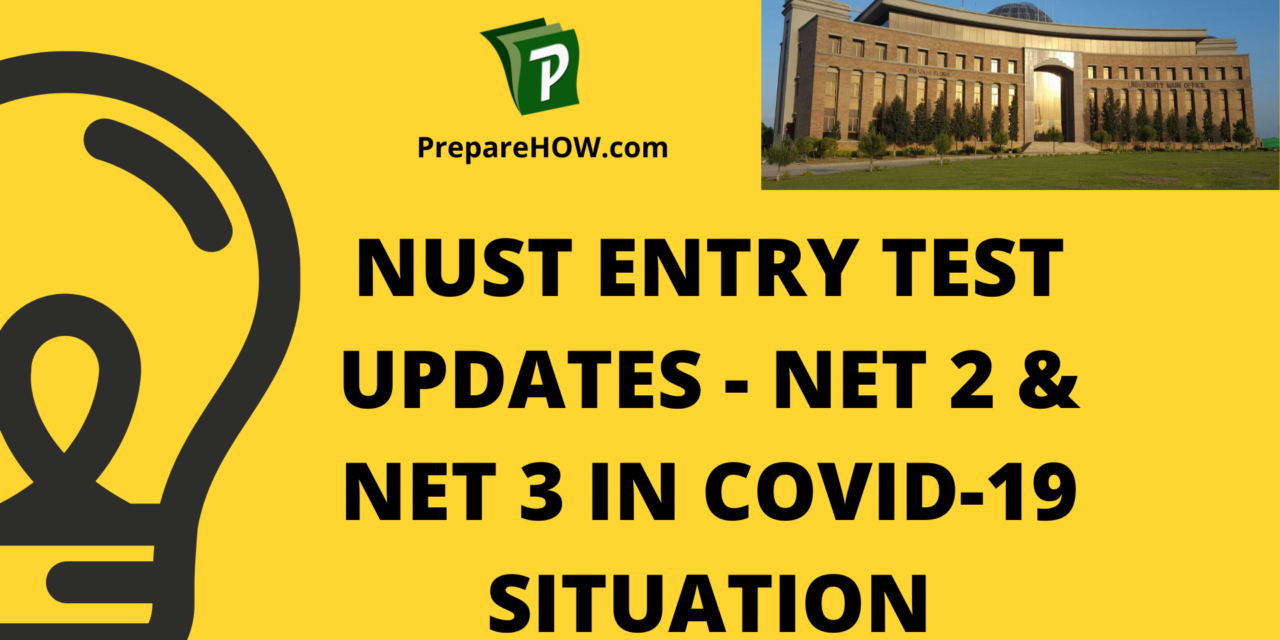 NUST Entry Test Updates – NET in COVID Situations