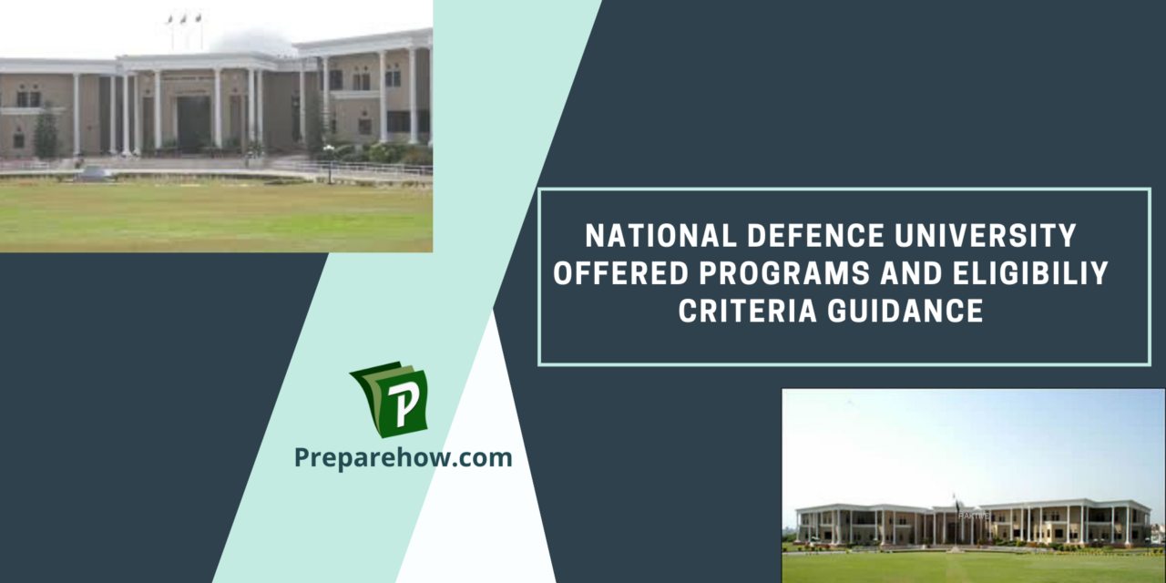 National Defence University Offered Programs and Eligibility Criteria Guidance
