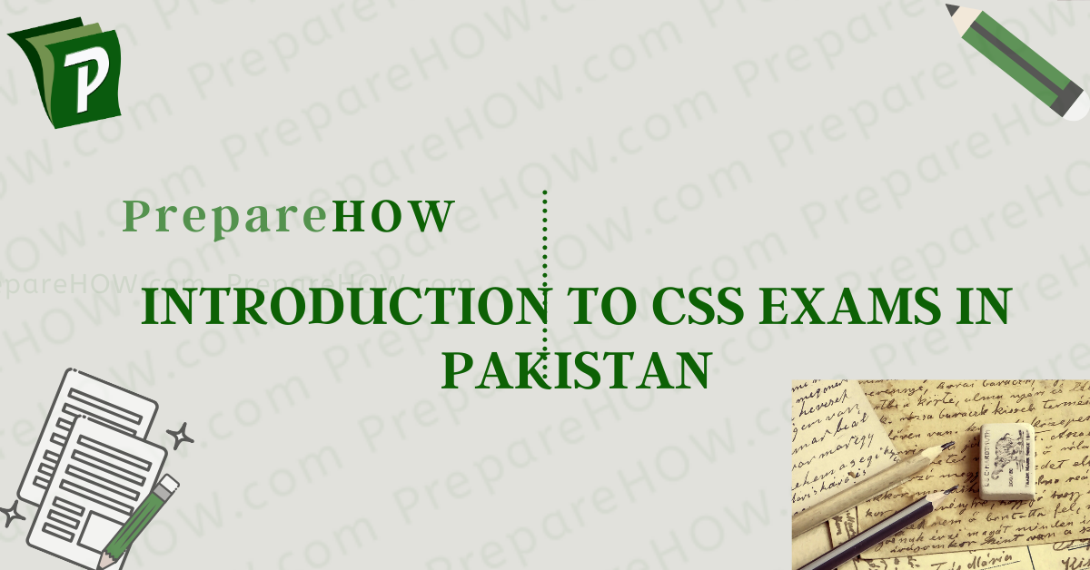 Introduction to CSS Exams in Pakistan
