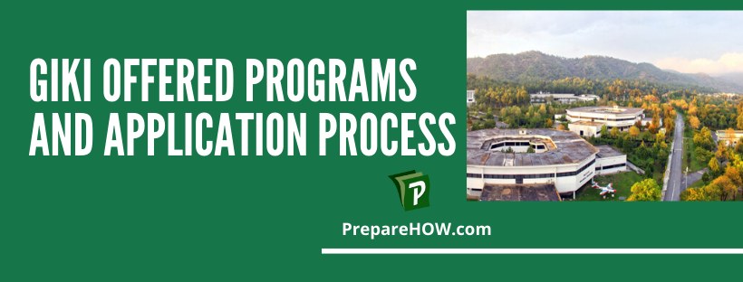 GIKI Offered Programs and Application Process