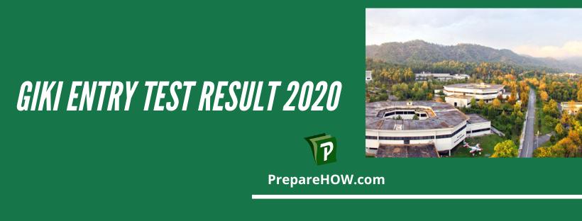 GIKI Entry Test Result 2020