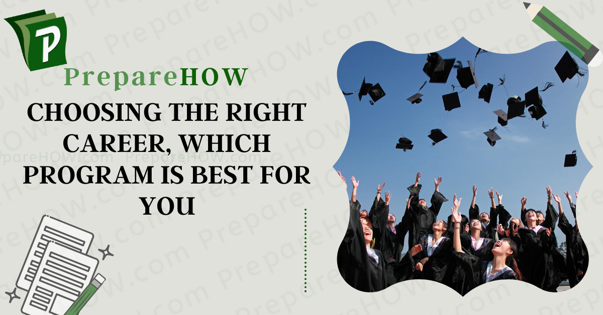 Choosing the Right Career, Which Program is Best for you