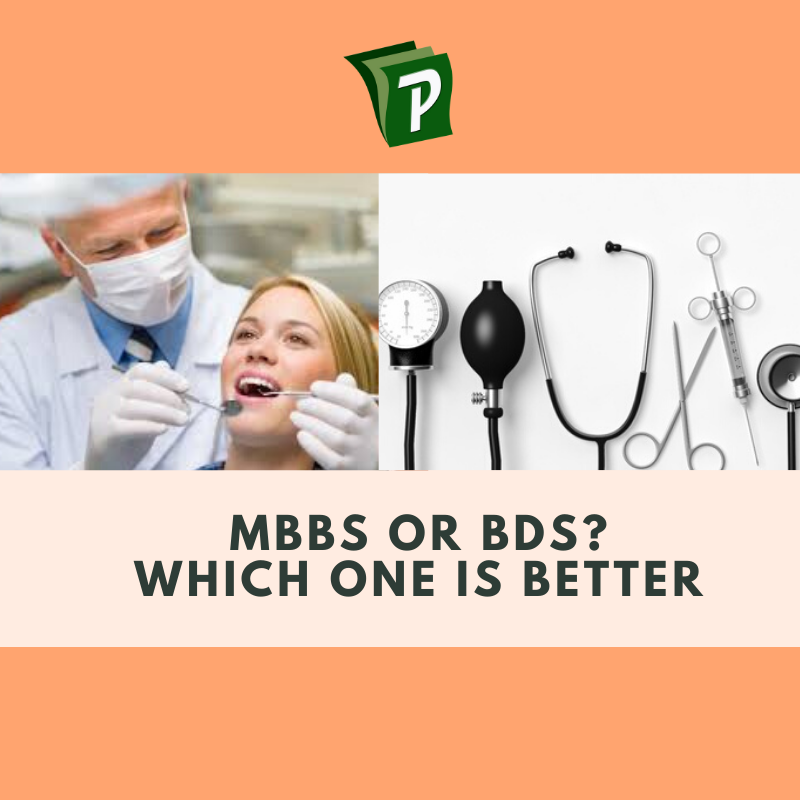 MBBS or BDS in Pakistan