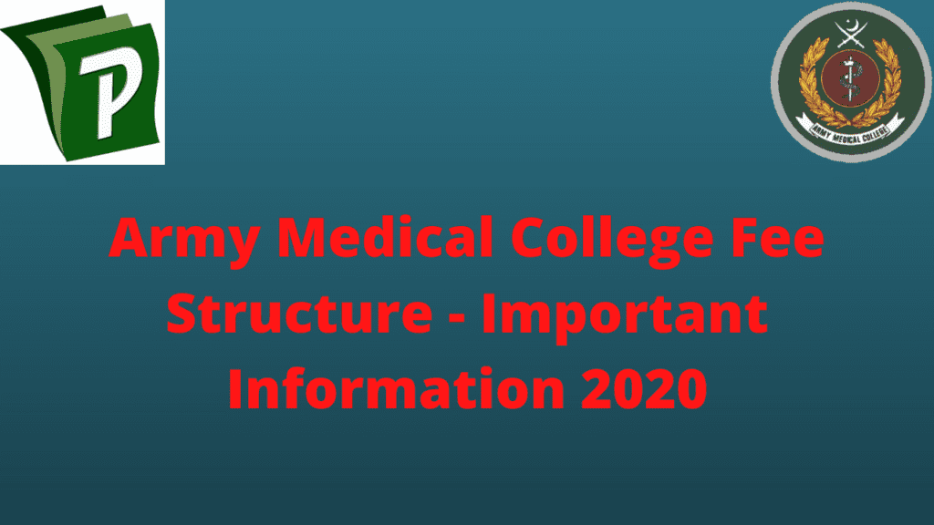Army Medical College Fee Structure Important Information 2020 | Army Medical College Fee Structure - Important Information 2020 | PrepareHOW