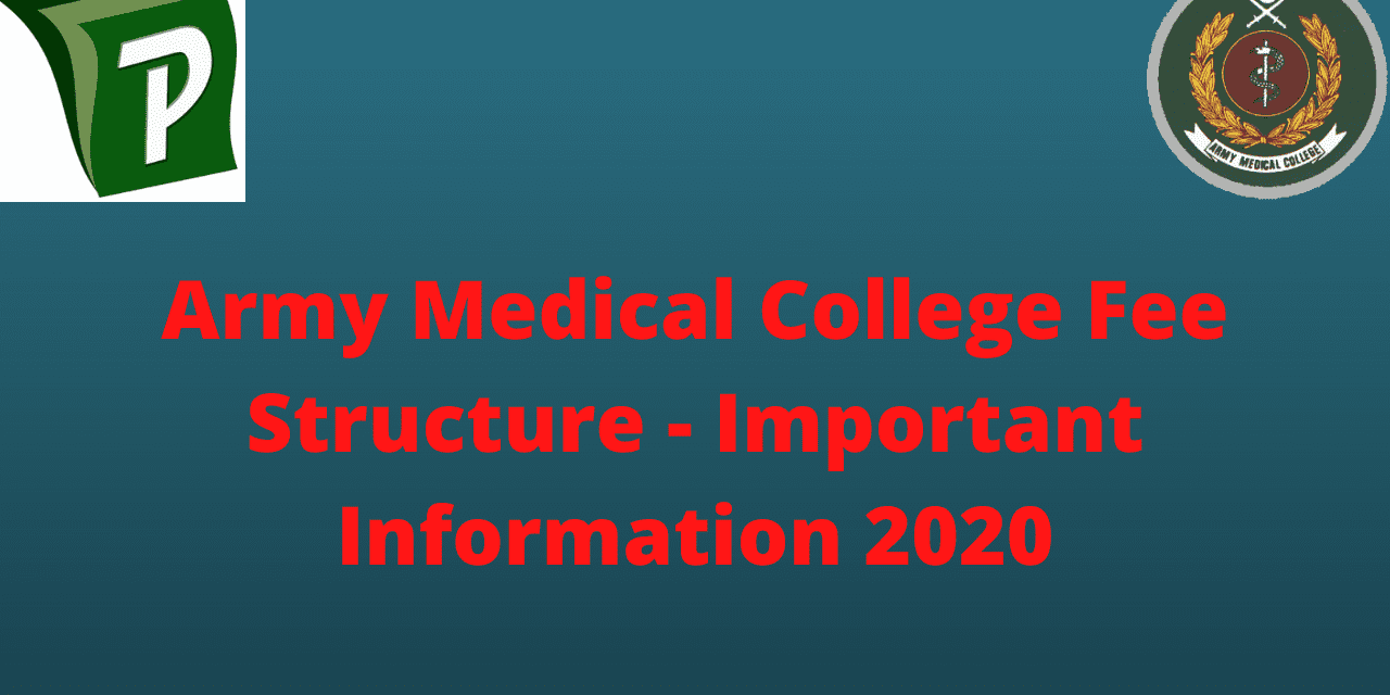 Army Medical College Fee Structure – Important Information 2020