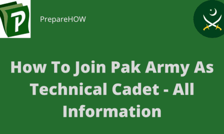 How To Join Pak Army Technical Cadet Course – All Important Information 2020