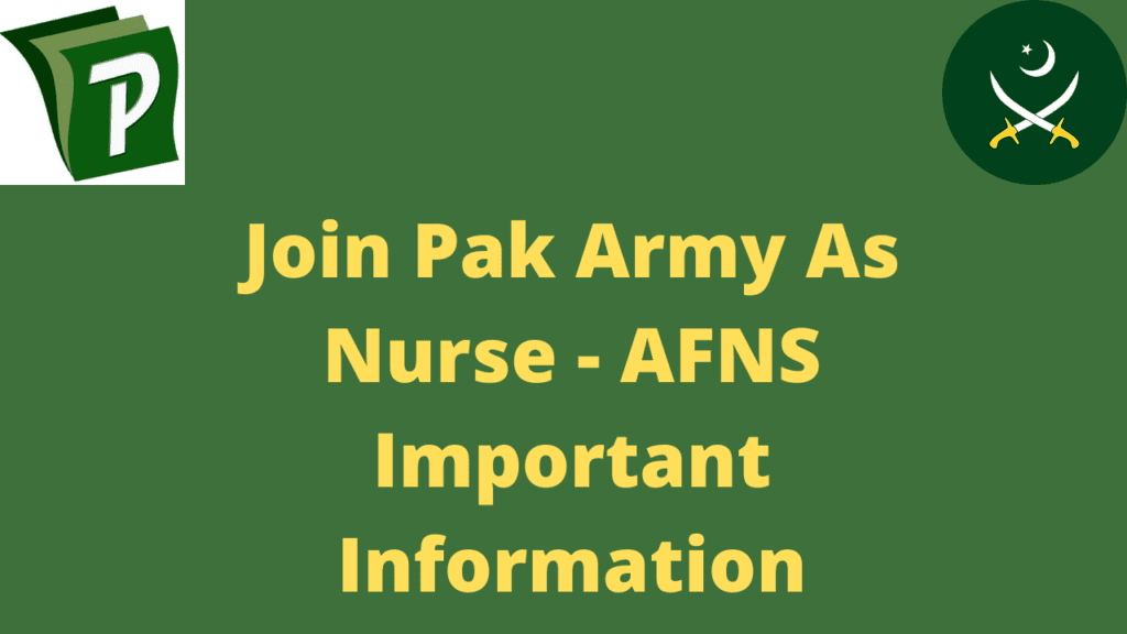 Join Pak Army As Nurse AFNS Important Information | How To Join Pak Army As Nurse - AFNS Nursing Important Information 2020 | PrepareHOW