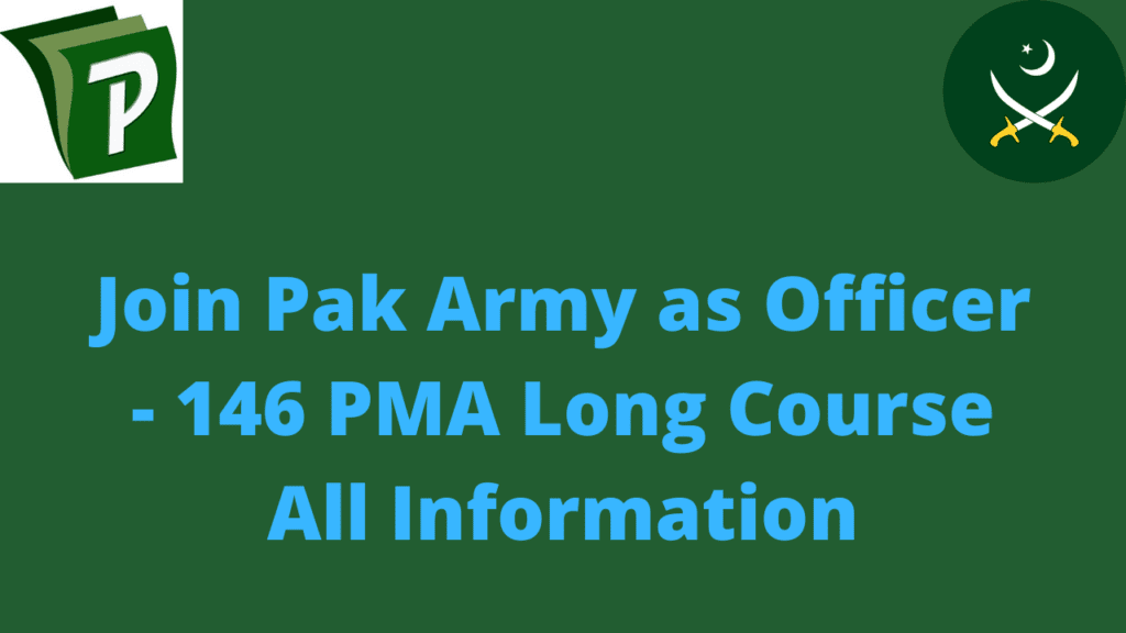 Untitled design 1 | How To Join Pak Army As Officer - 146 PMA Long Course Important Information | PrepareHOW